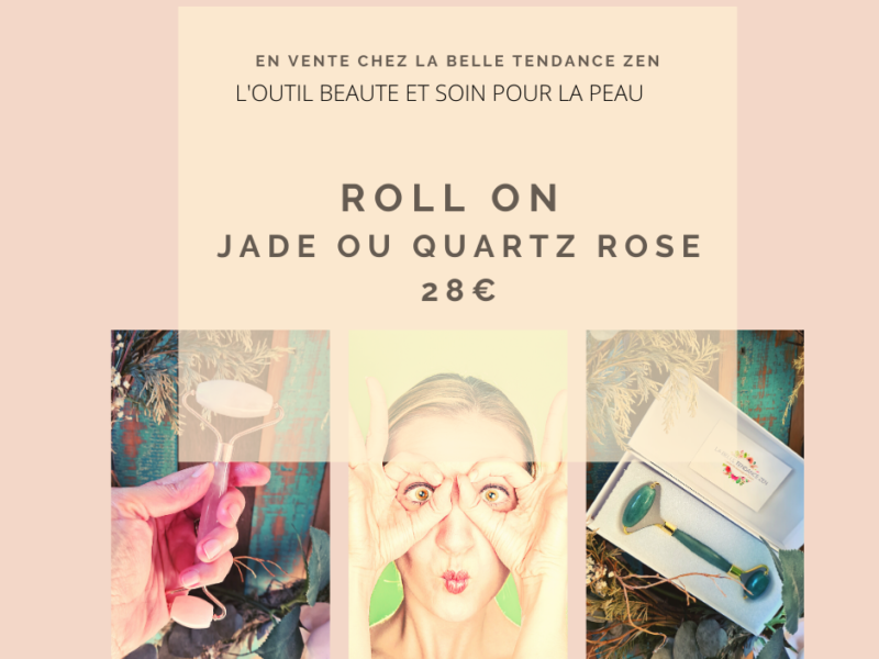 ROLL ON EN VENTE CHEZ LA BELLE TENDANCE ZEN